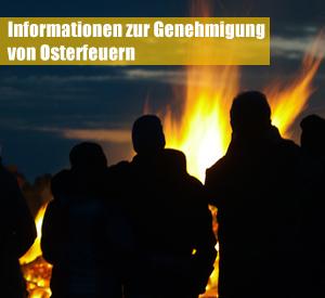 Auf dem Bild: Osterfeuer / Schrift: Informationen zur Genehmigung