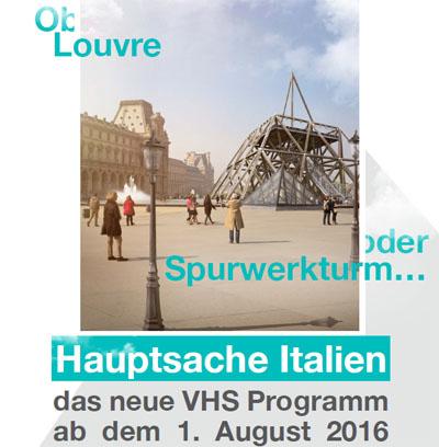 "VHS-Plakat: ""Ob Louvre oder Spurwerkturm - Hauptsache Italien"""