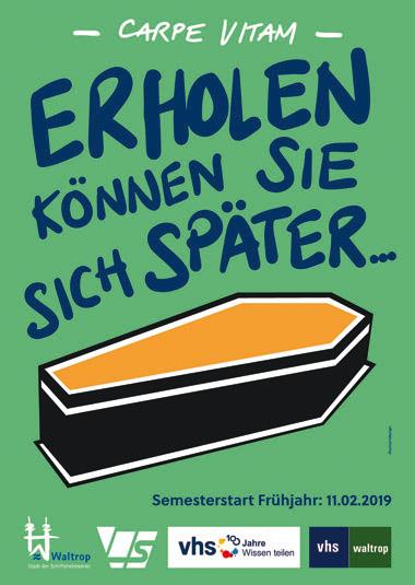 """Auf dem Bild: Plakat """"VHS-Frühjahrsangebot"""". Text im Bild: """"Erholen können Sie sich später - Semesterstart der VHS am 11.02.2019"""" Quelle: VHS Waltrop."""