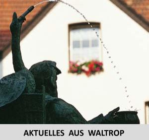 """Auf dem Bild: Kiepenkerlbrunnen. Text im Bild: """"Aktuelles aus Waltrop"""". Foto: © Stadt Waltrop"""