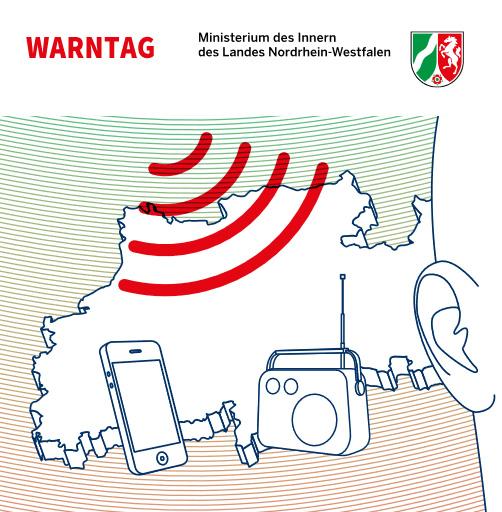 Auf dem Bild: Grafik mit Radio, Mobiltelefon, Ohr und Schallwellen. Text im Bild: Warntag. © Ministerium des Inneren NRW