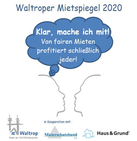 """Auf dem Bild: Grafik """"Waltroper Mietspiegel 2020"""". Text im Bild: """"Klar, mache ich mit! Von fairen Mieten profitiert schließlich jeder!"""". Grafik: Stadt Waltrop"""