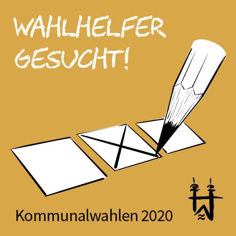 Auf dem Bild: Grafik mit Bleistift und Wahlkreuz. Schrift im Bild: Wahlhelfer gesucht, Kommunalwahlen 2020.