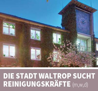 Auf dem Bild: Rathaus Waltrop. Schrift im Bild: Stadt Waltrop such Reinigungskräfte (m/w/d).