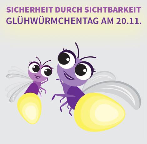Auf dem Bild: Grafik mit Cartoon-Glühwürmchen. Schrift im Bild: Sicherheit durch Sichtbarkeit, Glühwürmchentag am 20.11.