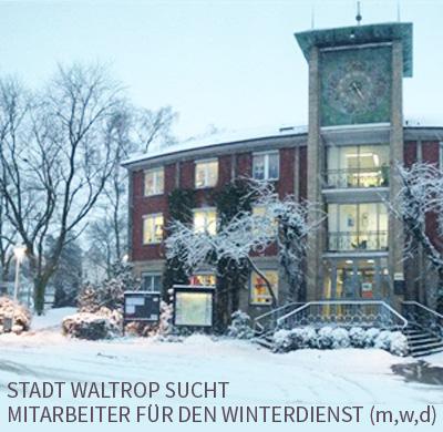 Auf dem Bild: Rathaus Waltrop. Schrift im Bild: Stadt Waltrop sucht Mitarbeiter für den Winterdienst (m/w/d).