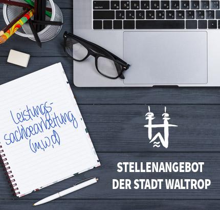 Auf dem Bild: Arbeitsplatz. Schrift im Bild: Stellenangebot der Stadt Waltrop, Leistungssachbearbeitung (m/w/d).