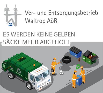 Auf dem Bild: Grafik. Schrift im Bild: Ver- und Entsorgungsbetrieb Waltrop AöR, Es werden keine Gelben Säcke mehr abgeholt.