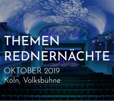 Auf dem Bild: Screenshot von der Website des Veranstalters. Text im Bild: Themen-Redndernächte, Oktober 2019, Köln, Volksbühne. © gedankentanken.com